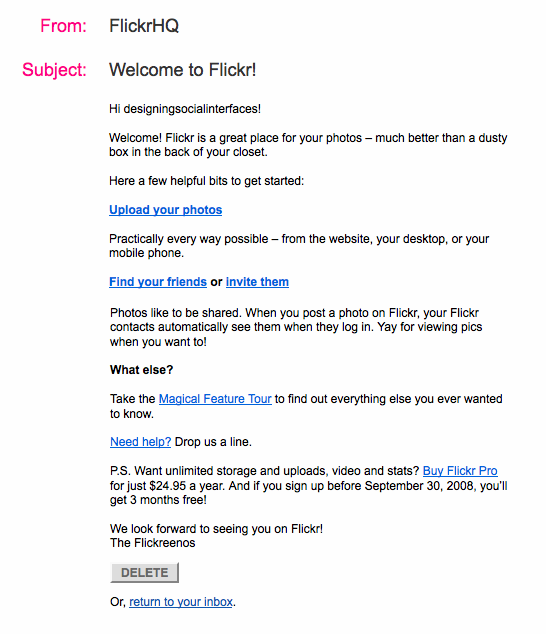 Flickr sends a welcome mail with tips on what to do first and how to use the site